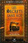 Les secrets sans âge par Collier
