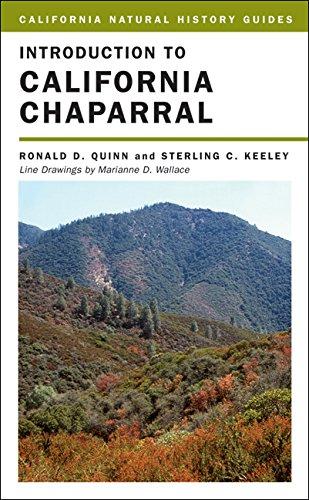 Introduction to California Chaparral (California Natural History Guides, Band 90) -