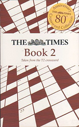THE TIMES 80th Anniversary Crossword Collection Book 2 [Taken from the T2 crossword]
