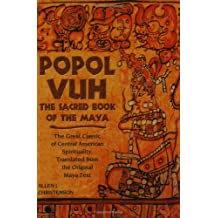 Popol Vuh: The Sacred Book of the Maya