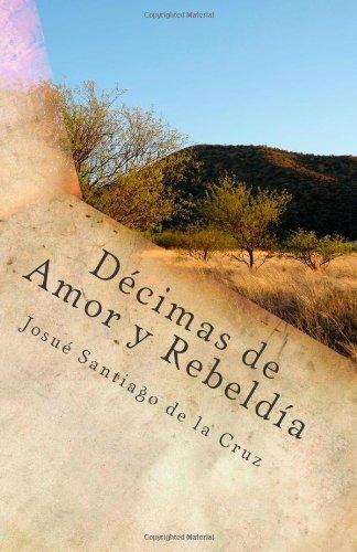 Decimas de Amor  Y  Rebeldia por Josue Santiago