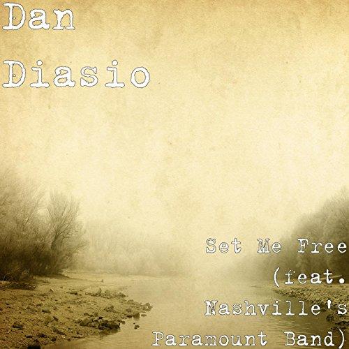 Set Me Free (feat. Nashville's Paramount Band)