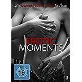 Erotic Moments - Die 12 besten Verführungstricks für Paare