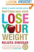 #9: Don't Lose Your Mind, Lose Your Weight
