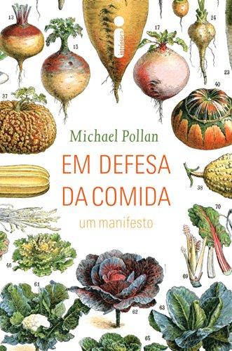 Em defesa da comida (Portuguese Edition) de [Pollan, Michael]