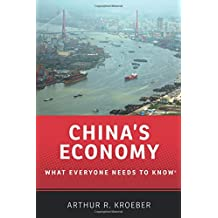 China's Economy What Everyone Needs to Know