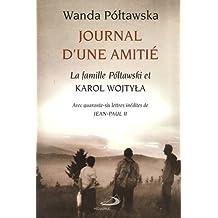 Journal d'une amitié by Wanda Poltawska