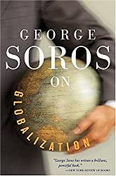George Soros On Globalization by Soros, George (2005) Paperback