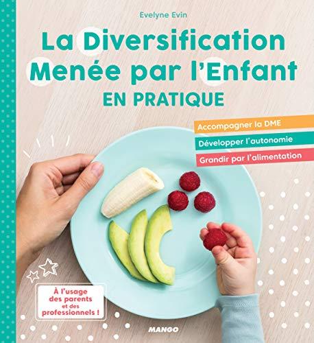 La Diversification Menée par l'Enfant en pratique ! par Evelyne Evin