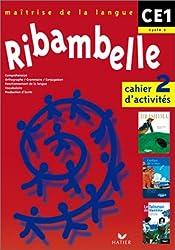 Ribambelle - CE1 - Cycle 2 : Cahier d'activitésn°2-Livretd'entraînement à la lecture n° 2