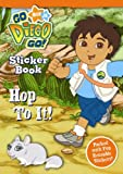 Go Diego Go!: Hop to it