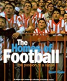 Homes Of Football: Passion of a Nation