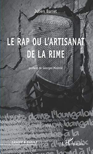 Le rap ou l'artisanat de la rime par Julien Barret