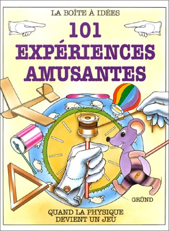 Descargar Libro 101 EXPERIENCES AMUSANTES. Quand la physique devient un jeu de Roy Richards