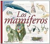 LOS MAMIFEROS (Guías de campo)