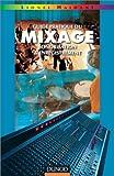 guide pratique du mixage sonorisation et enregistrement