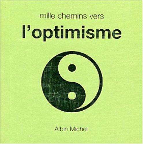 Mille chemins vers l'optimisme par David Baird