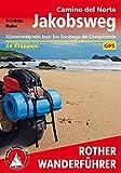 Jakobsweg Camino del Norte: Küstenweg von Irun bis Santiago de Compostela. 34 Etappen. Mit GPS-Tracks. (Rother Wanderführer) - Cordula Rabe