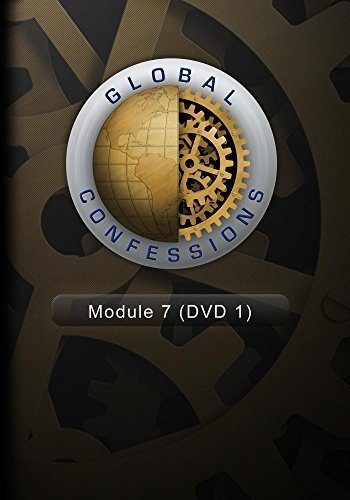 Global Confessions - Module 7 (DVD 1)