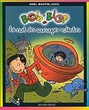Bob et Blop, tome 1 : La Nuit des soucoupes volantes