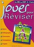 Jouer pour réviser - Mathématiques - Orthographe - Grammaire - Conjugaison - Anglais, du CE2 au CM1 - 8-9 ans