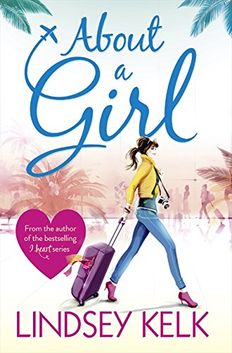 About a Girl (Tess Brookes Series, Book 1) por Lindsey Kelk