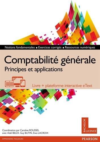 Comptabilité générale : Principes et applications - Livre + plateforme interactive eText - Licence 12 mois