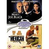 Meet Joe Black/the Mexican