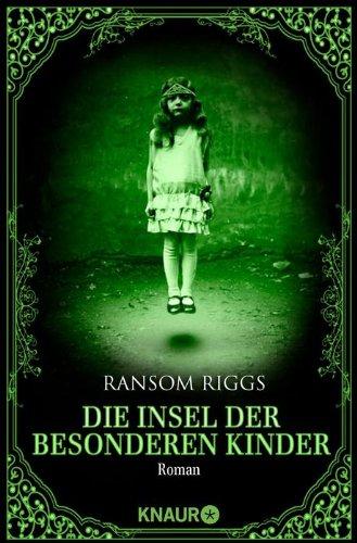 Buchseite und Rezensionen zu 'Die Insel der besonderen Kinder: Roman' von Ransom Riggs