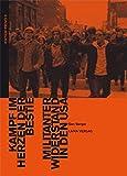 Kampf im Herzen der Bestie: Militanter Widerstand in den USA (EDITION PROVO)