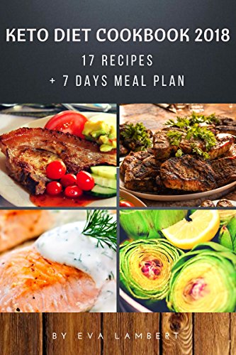 KETO DIET: 17 Recipes + 7 Days Meal Plan. Quick, Easy & Healthy Food for Weight Loss (English Edition)