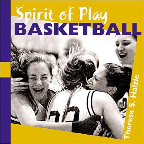 Basketball (Spirit of Play S.) por Theresa Halzle