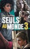 Seuls au monde - Tome 3 : Camp d'Isolement