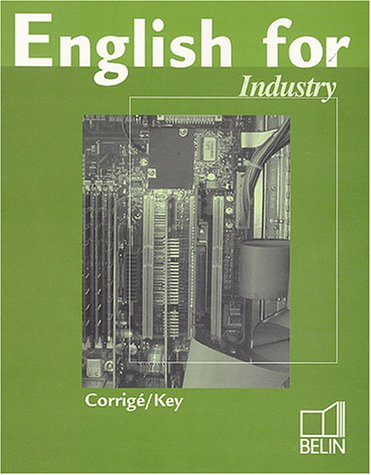 English for industry : Corrigé