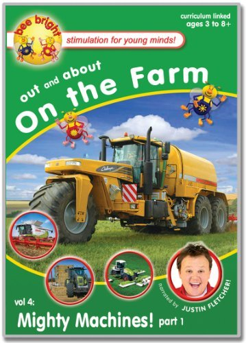 Preisvergleich Produktbild bee bright - Out & About on the Farm - Mighty Machines! - Justin Fletcher by Justin Fletcher