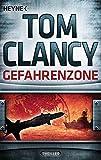 Gefahrenzone von Tom Clancy