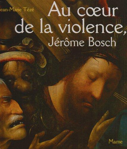 Au coeur de la violence, Jérôme Bosch : le Portement de croix