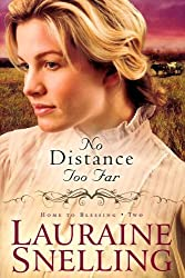 No Distance Too Far (Center Point Christian Fiction (Large Print)) by Lauraine Snelling (2010-10-06)