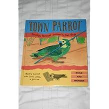Town Parrot (Read & Wonder)