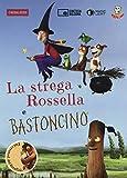 La strega Rossella-Bastoncino. DVD. Con libro