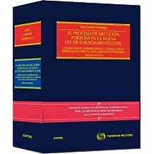 """El Proceso de Ejecución Forzosa en la Nueva Ley de Enjuiciamiento Civil: Comentarios,Jurisprudencia y formularios generales al Libro III (""""De la ... Civil (Estudios y Comentarios de Legislación)"""