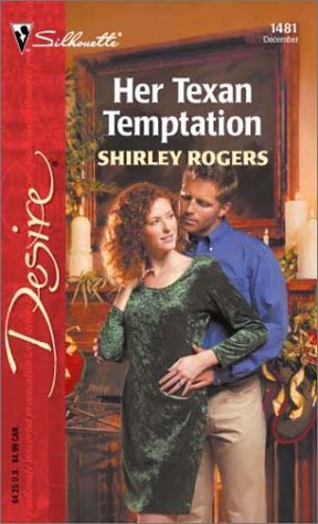 Her Texan Temptation (Silhouette Desire) by Shirley Rogers (2002-12-05) Rogers Silhouette