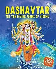 Large Print: Dashavtar The Ten Divine forms of Vishnu -Indian Mythology