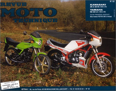 Revue technique de la Moto, N° 52.1 : Kawasaki 80 AR-AE, Yamaha RD 350 LC et F