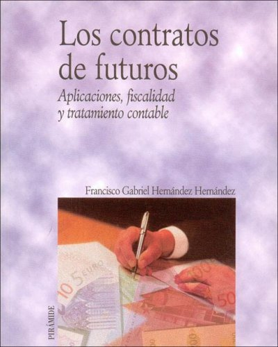 Contratos de futuros, los (Economia Y Empresa)