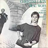 Songtexte von Christine Lavin - Beau Woes and Other Problems of Modern Life