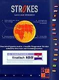 Strokes, CD-ROMs, Serie 100 : Kroatisch, 1 CD-ROM Kompletter Sprachkurs für Einsteiger ohne Vorkenntnisse. Für Windows 98/NT/2000/ME. Multimedia