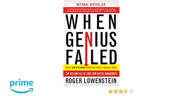 6e6a67bd94 Amazon.fr - When Genius Failed: The Rise and Fall of Long-Term Capital  Management - Roger Lowenstein - Livres