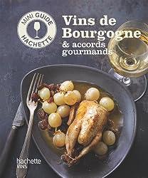Les vins de Bourgogne: accords gourmands