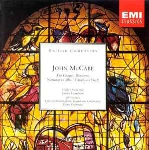 McCabe: The Chagall Windows, Symphony No.2, Notturni et alba